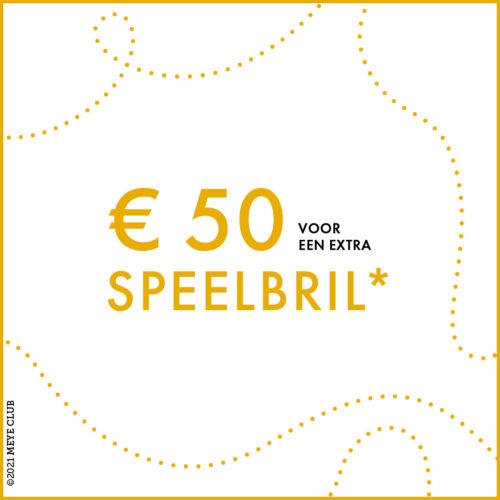 € 50 voor een extra speelbril*